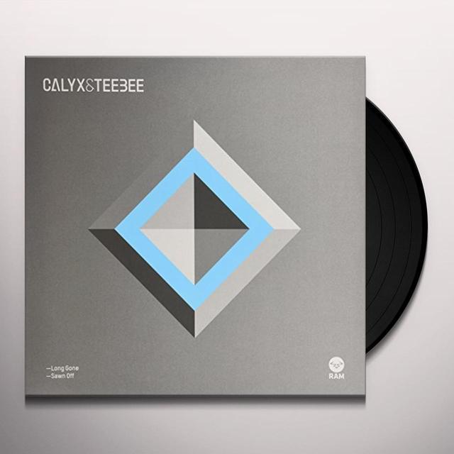 Calyx & Teebee LONG GONE / SAWN OFF Vinyl Record - UK Import