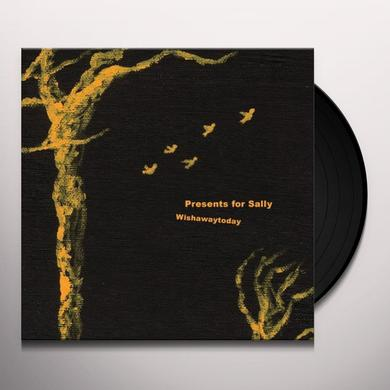 PRESENTS FOR SALLY WISHAWAYTODAY Vinyl Record - Limited Edition, Digital Download Included