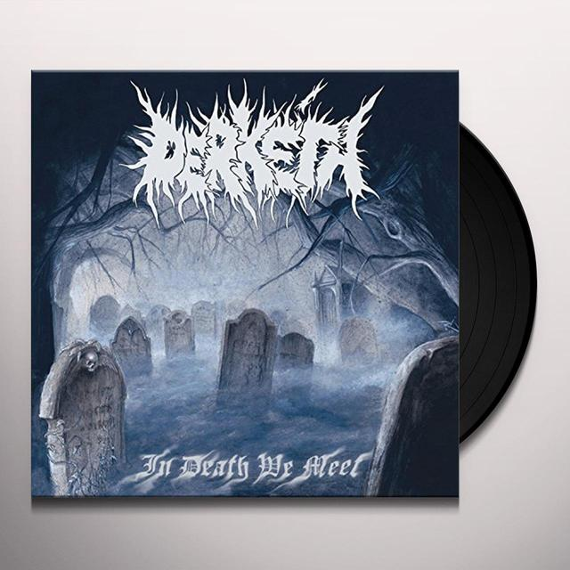 DERKETA IN DEATH WE MEET Vinyl Record