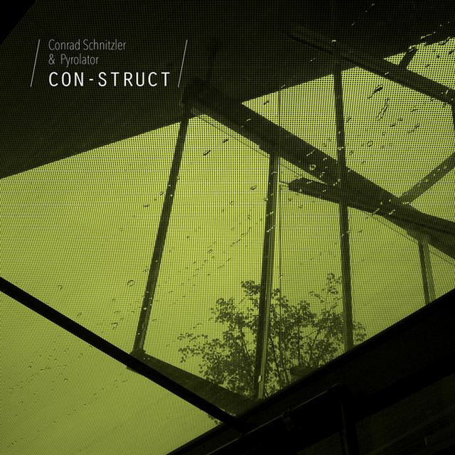 Conrad Schnitzler & Pyrolator CON-STRUCT Vinyl Record