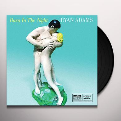 Ryan Adams BURN IN THE NIGHT Vinyl Record