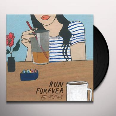 Run Forever BIG VACATION Vinyl Record