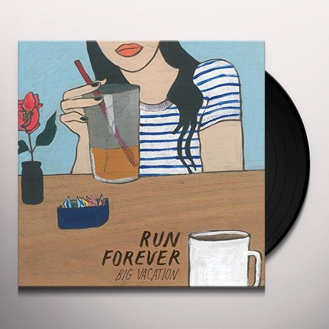 Run Forever BIG VACATION Vinyl Record