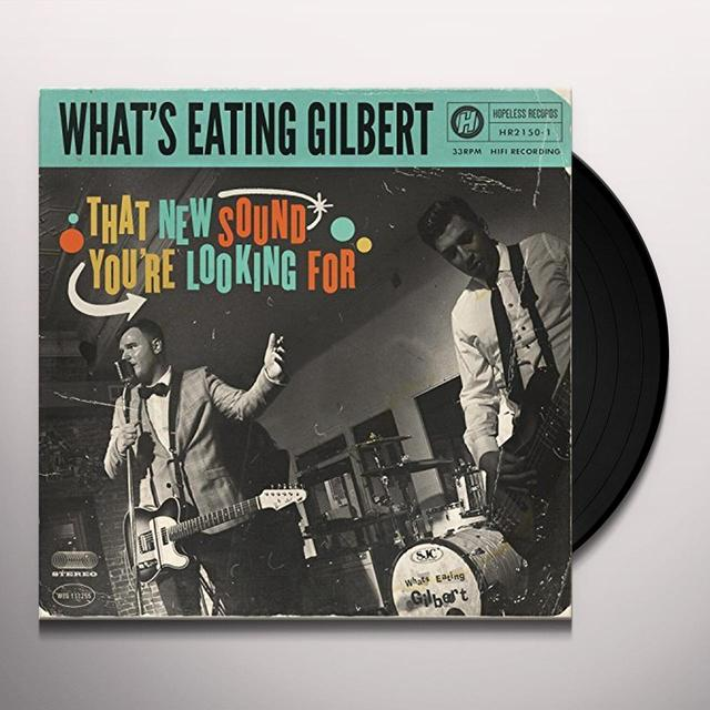 What'S Eating Gilbert THAT NEW SOUND YOU'RE LOOKING FOR Vinyl Record