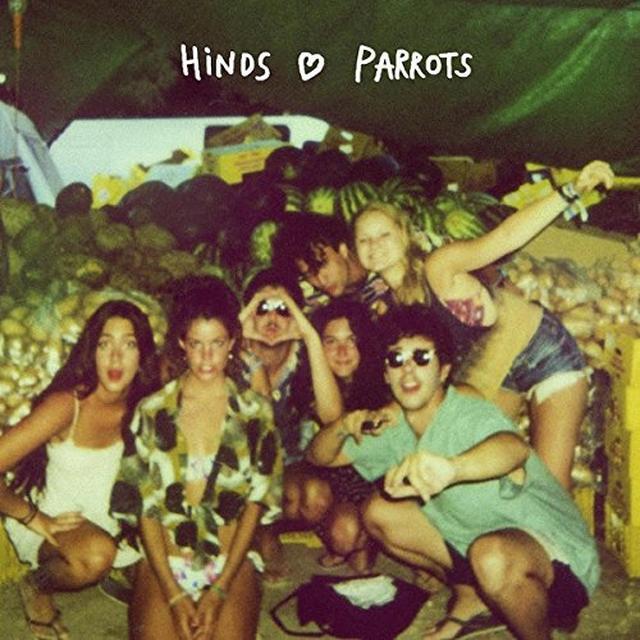 HINDS / PARROTS