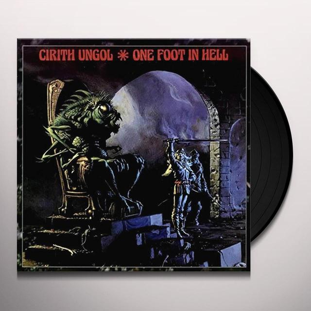 Cirith Ungol ONE FOOT IN HELL Vinyl Record - UK Import