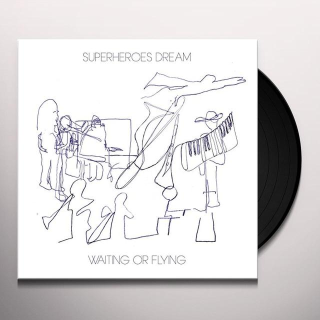 SUPERHEROES DREAM WAITING OR FLYING Vinyl Record
