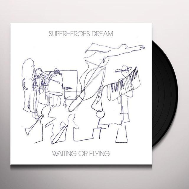 SUPERHEROES DREAM WAITING OR FLYING Vinyl Record - UK Import