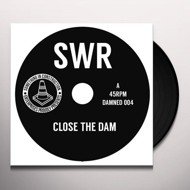 SWR CLOSE THE DAM Vinyl Record - UK Import