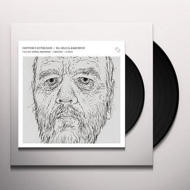 Bill Wells & Aidan Moffat EVERYTHINGS GETTING OLDER Vinyl Record