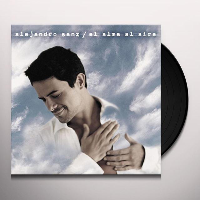 Alejandro Sanz ALMA AL AIRE Vinyl Record