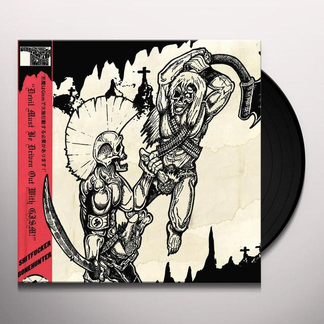 SHITFUCKER / BONEHUNTER DEVIL MUST BE DRIVEN OUT WITH GISM Vinyl Record