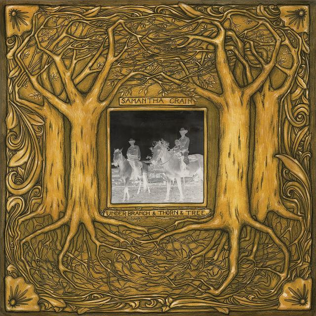 Samantha Crain UNDER BRANCH & THORN & TREE Vinyl Record