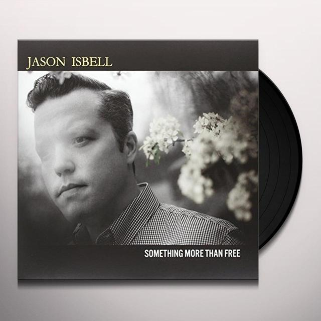 Jason Isbell SOMETHING MORE THAN FREE Vinyl Record - 180 Gram Pressing, Digital Download Included