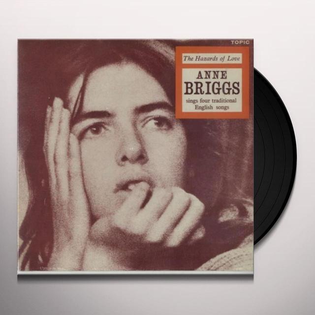 Anne Briggs HAZARDS OF LOVE Vinyl Record