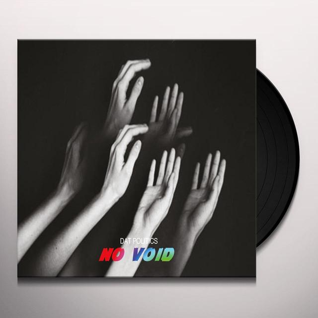 Dat Politics NO VOID Vinyl Record