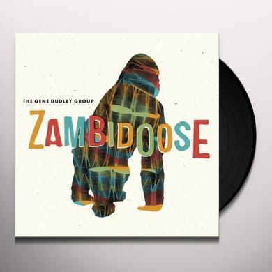 The Gene Dudley Group ZAMBIDOOSE Vinyl Record