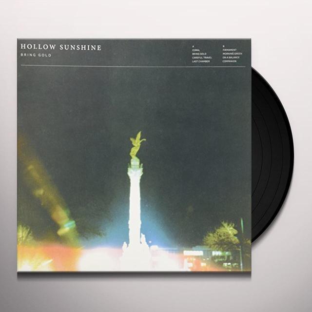 Hollow Sunshine BRING GOLD Vinyl Record