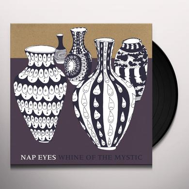 NAP EYES WHINE OF THE MYSTIC Vinyl Record - Digital Download Included