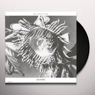 Blondes PERSUASION Vinyl Record