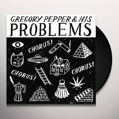 Gregory Pepper and His Problems CHORUS CHORUS CHORUS Vinyl Record