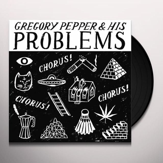 Gregory Pepper and His Problems CHORUS CHORUS CHORUS Vinyl Record
