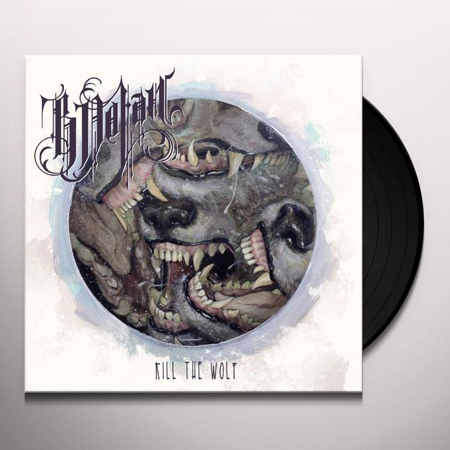 B. Dolan KILL THE WOLF Vinyl Record