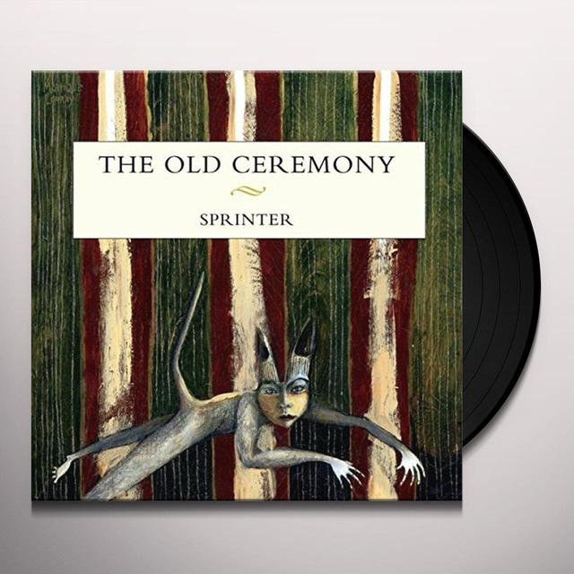 Old Ceremony SPRINTER Vinyl Record