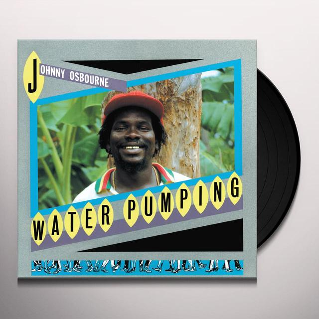 Johnny Osbourne WATER PUMPING Vinyl Record