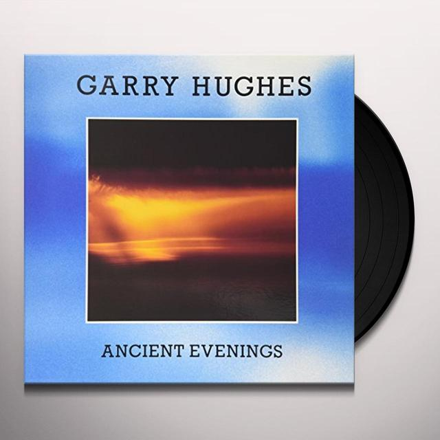 Garry Hughes ANCIENT EVENINGS Vinyl Record