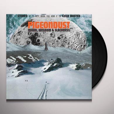 PIGEONDUST MOON WISDOM & SLACKNESS Vinyl Record
