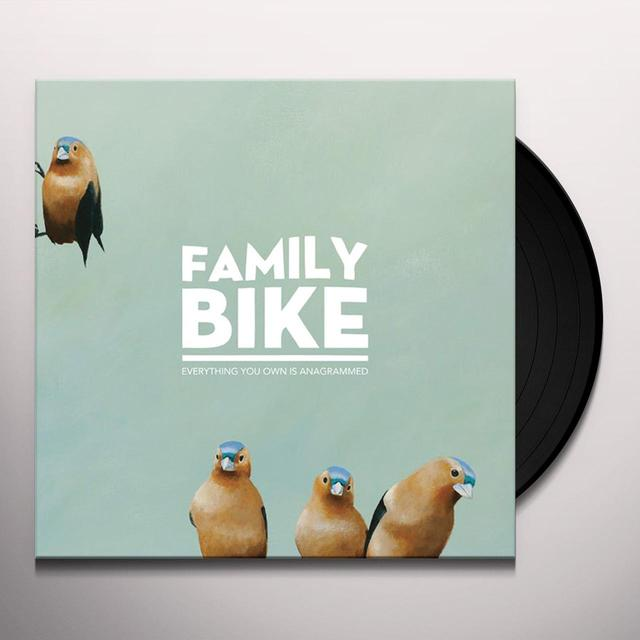 FAMILY BIKE EVERYTHING YOU OWN IS ANAGRAMMED Vinyl Record