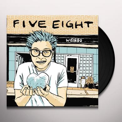 Five Eight WEIRDO Vinyl Record - Gatefold Sleeve