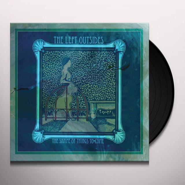 LEFT OUTSIDES SHAPE OF THINGS TO COME Vinyl Record
