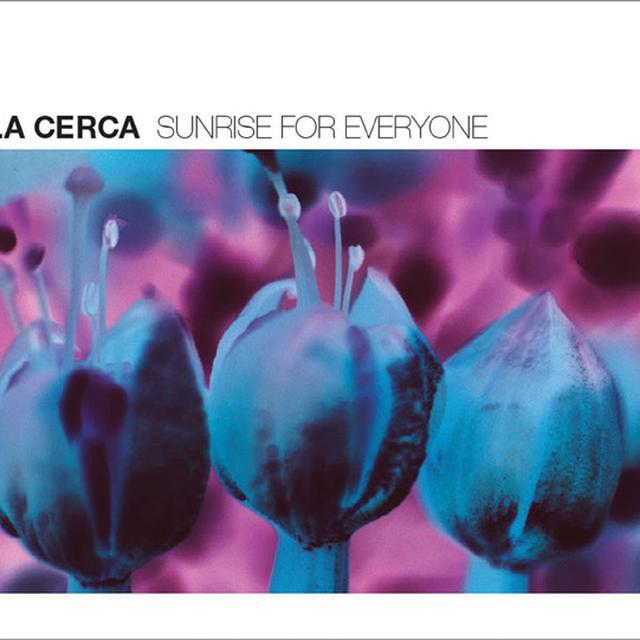 LA CERCA SUNRISE FOR EVERYONE Vinyl Record