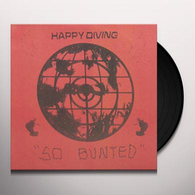 HAPPY DIVING SO BUNTED Vinyl Record