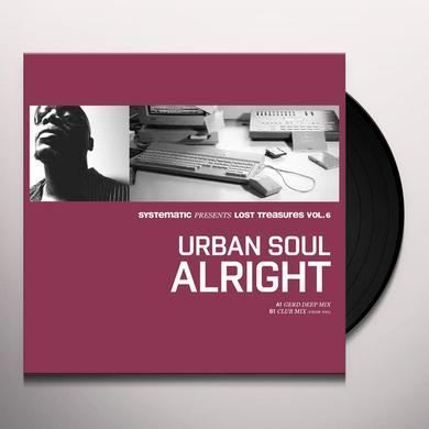 Urban Soul LOST TREASURES 6: ALRIGHT (REMIXES) Vinyl Record - 10 Inch Single, Remixes