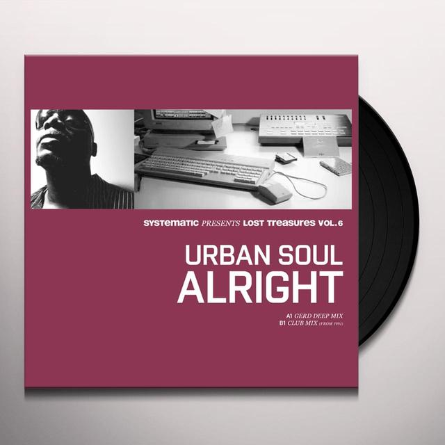 Urban Soul LOST TREASURES 6: ALRIGHT (REMIXES) Vinyl Record - 10 Inch Single, Remixes