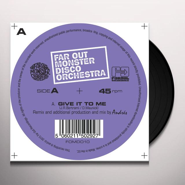 The Far Out Monster Disco Orchestra GIVE IT TO ME (DJ ANDRES & DJ SPINNA RMXS) Vinyl Record