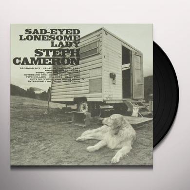 Steph Cameron SAD EYED LONESOME LADY Vinyl Record - Canada Import