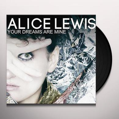 Alice Lewis YOUR DREAMS ARE MINE (FRA) Vinyl Record