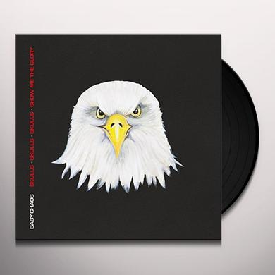 BABY CHAOS SKULL SKULL SKULL SHOW ME THE GLORY Vinyl Record - UK Import