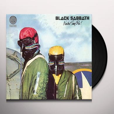 Black Sabbath NEVER SAY DIE Vinyl Record - UK Import