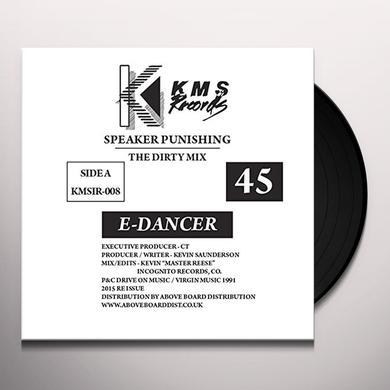 E DANCER SPEAKER PUNISHING/FEEL THE MOOD (FRA) Vinyl Record