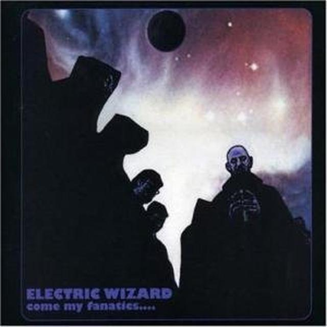 Electric Wizard Come My Fanatics Vinyl Record Gatefold