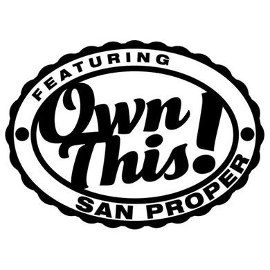 OWN THIS FEATURING SAN PROPER Vinyl Record