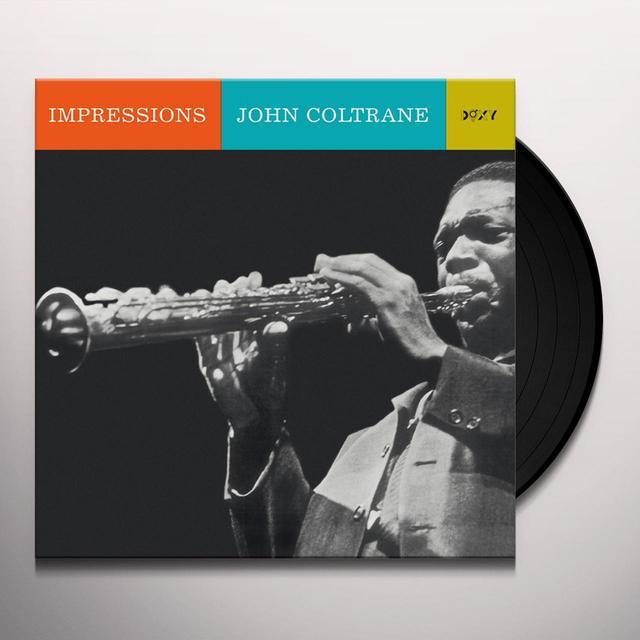 John Coltrane IMPRESSIONS Vinyl Record