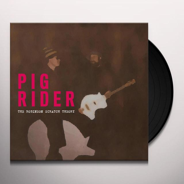 PIG RIDER ROBINSON SCRATCH THEORY Vinyl Record