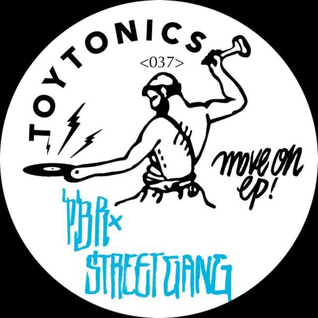 PBR Streetgang MOVE ON Vinyl Record