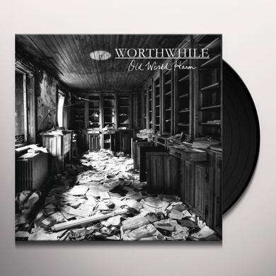 Worthwhile OLD WORLD HARM Vinyl Record